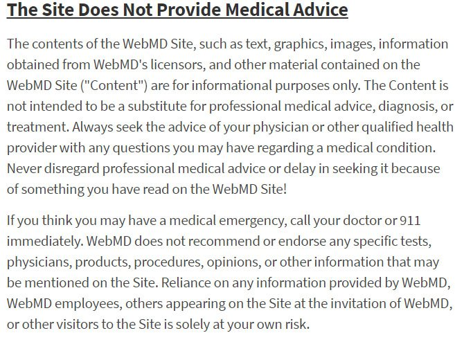 WebMD's Terms and Conditions Disclaimer: This Site Does Not Provide Medical Advice