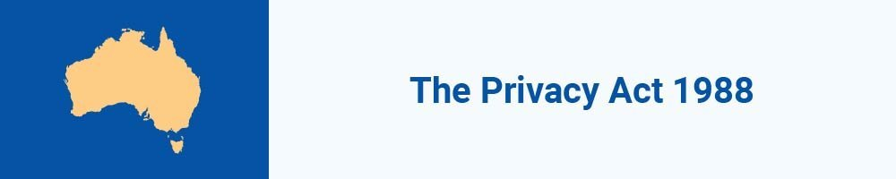 The Privacy Act 1988