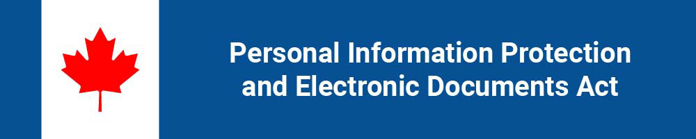 Canada's Personal Information Protection and Electronic Documents Act