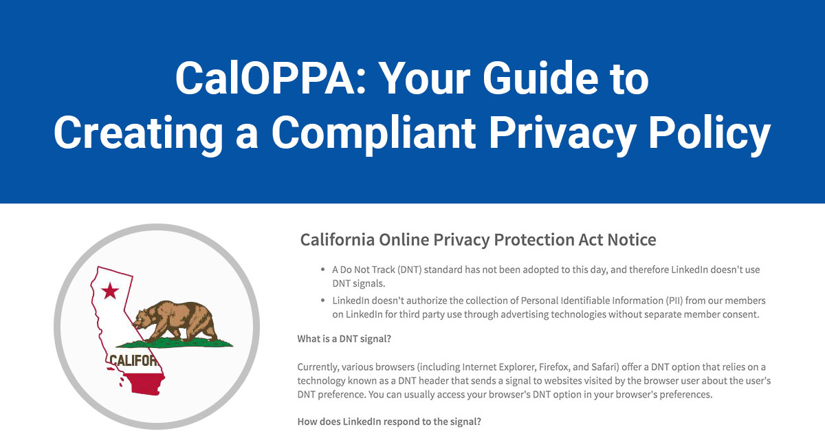 Image for: CalOPPA: Your Guide to Creating a Compliant Privacy Policy