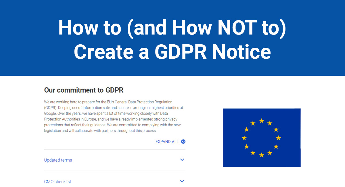 how to and how not to create a gdpr notice termsfeed. Black Bedroom Furniture Sets. Home Design Ideas