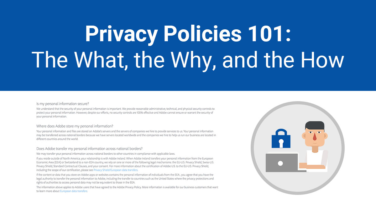 Privacy Policies 101: The What, the Why, and the How