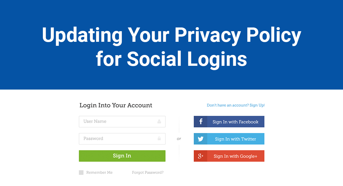 Updating Your Privacy Policy For Social Logins Termsfeed