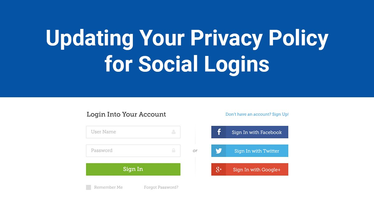 Image for: Updating Your Privacy Policy for Social Logins