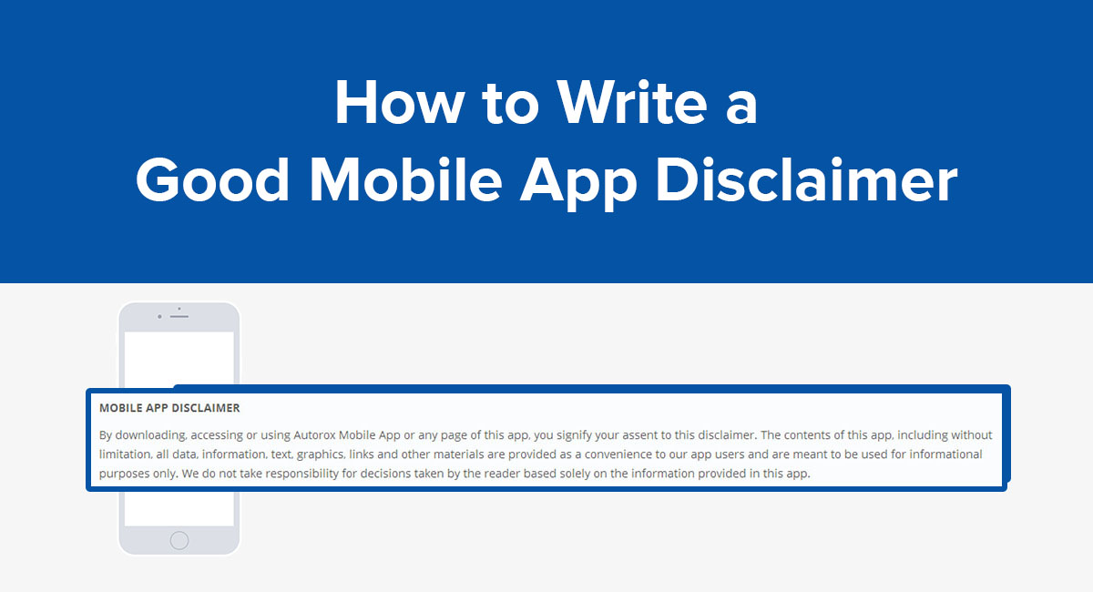 Image for: How to Write a Good Mobile App Disclaimer