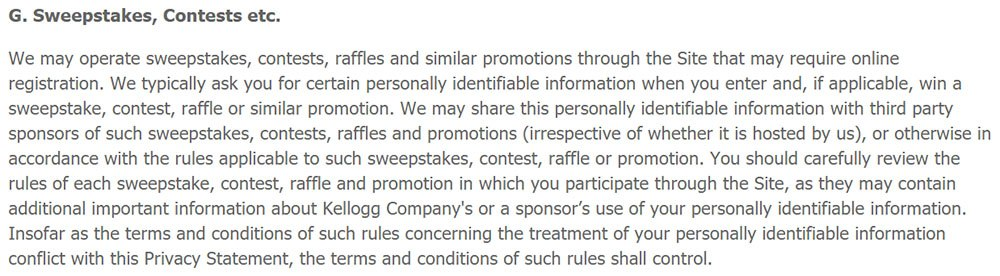 Kellogg Company Privacy Policy: Sweepstakes, Contests clause