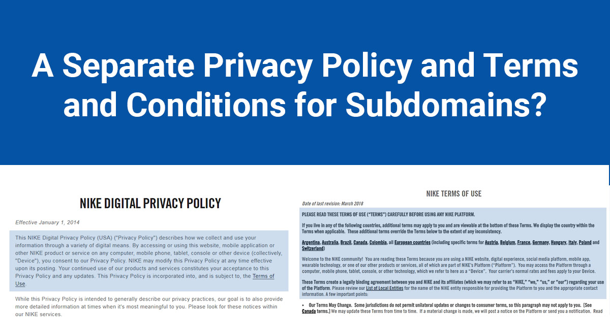 Image for: A Separate Privacy Policy and Terms and Conditions for Subdomains?