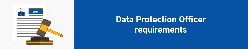 Data Protection Officer requirements