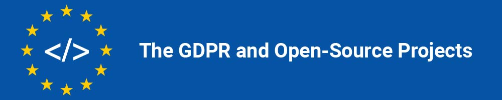 The GDPR and Open-Source Projects