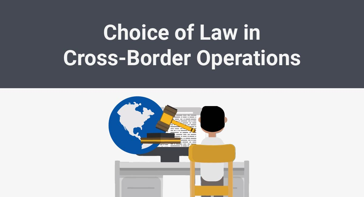 Image for: Choice of Law in Cross-Border Operations