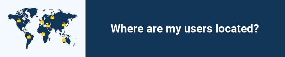 Where are my users located?