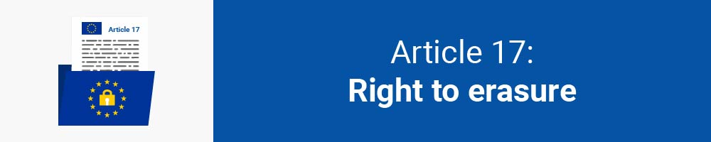 Article 17: Right to erasure