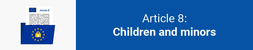Article 8: Children and minors