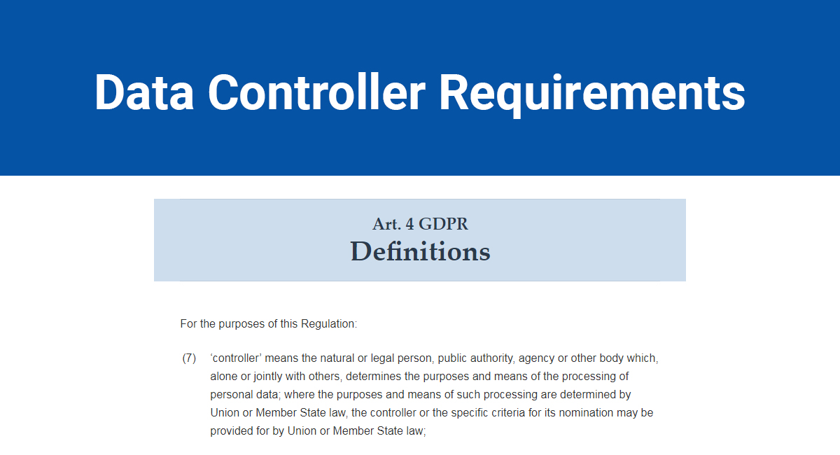 Image for: GDPR Data Controller Requirements