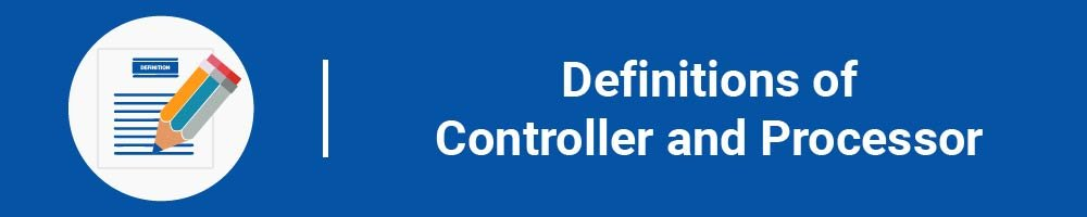Definitions of Controller and Processor