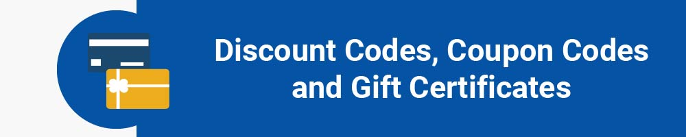Discount Codes, Coupon Codes And Gift Certificates