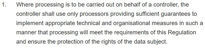 GDPR Article 28: Section 1: Data processor requirements