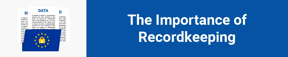 The Importance of Recordkeeping