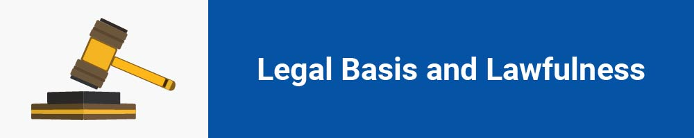 Legal Basis and Lawfulness