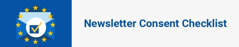 Newsletter Consent Checklist