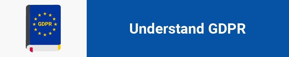 Understand GDPR
