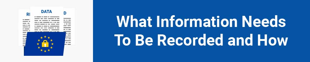 What Information Needs To Be Recorded and How