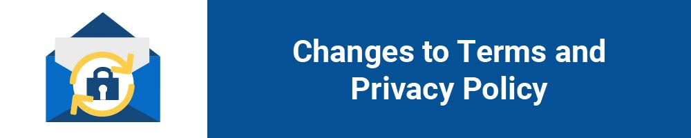 Changes to Terms and Privacy Policy