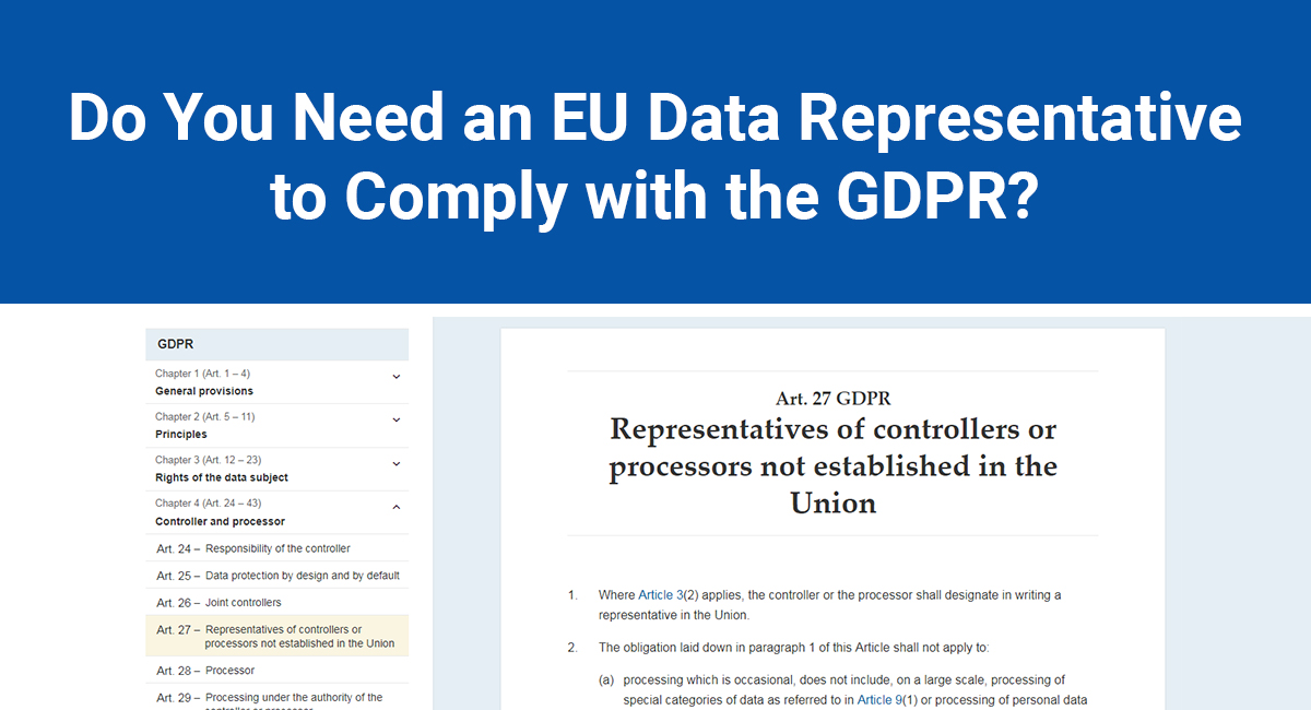 Image for: Do You Need an EU Data Representative to Comply with the GDPR?