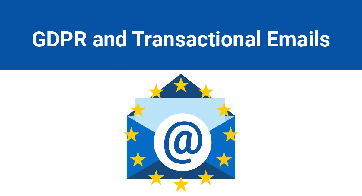 GDPR and Transactional Emails