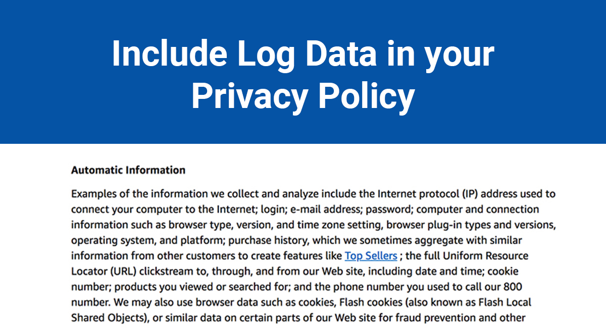 Data Privacy Policy >> Why You Need To Include Log Data In Your Privacy Policy