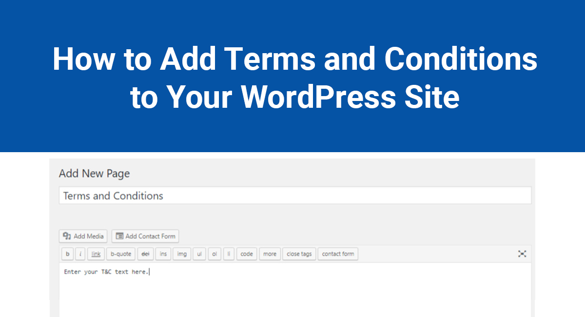 How to Add Terms and Conditions to Your WordPress Site - TermsFeed