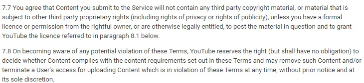 YouTube Terms of Service: No copyright material to be submitted and violation of terms clauses