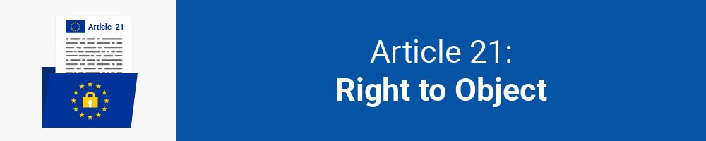 Article 21 - Right to Object