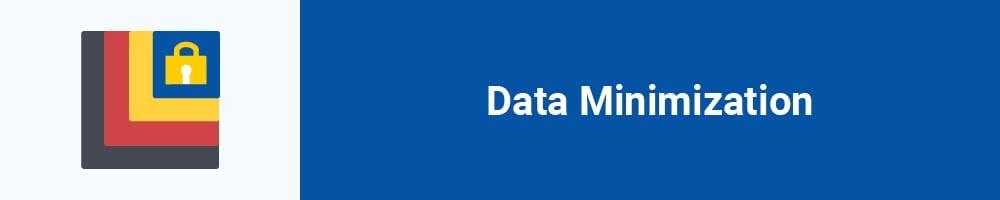 Data Minimization