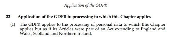 Data Protection Act 2018: Application of the GDPR to processing - UK