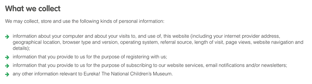 Eureka! Children's Museum Privacy Policy: What information we collect clause