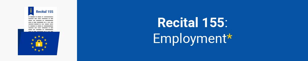 Recital 155 - Employment
