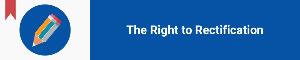 The Right to Rectification