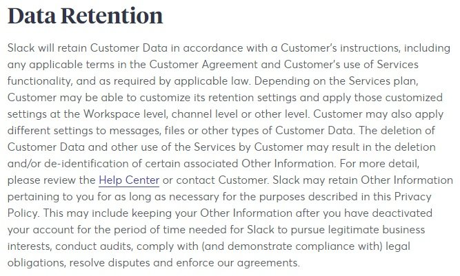 Slack Privacy Policy: Data Retention clause
