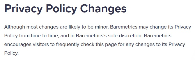 Baremetrics Privacy Policy: Updated Privacy Policy Changes clause