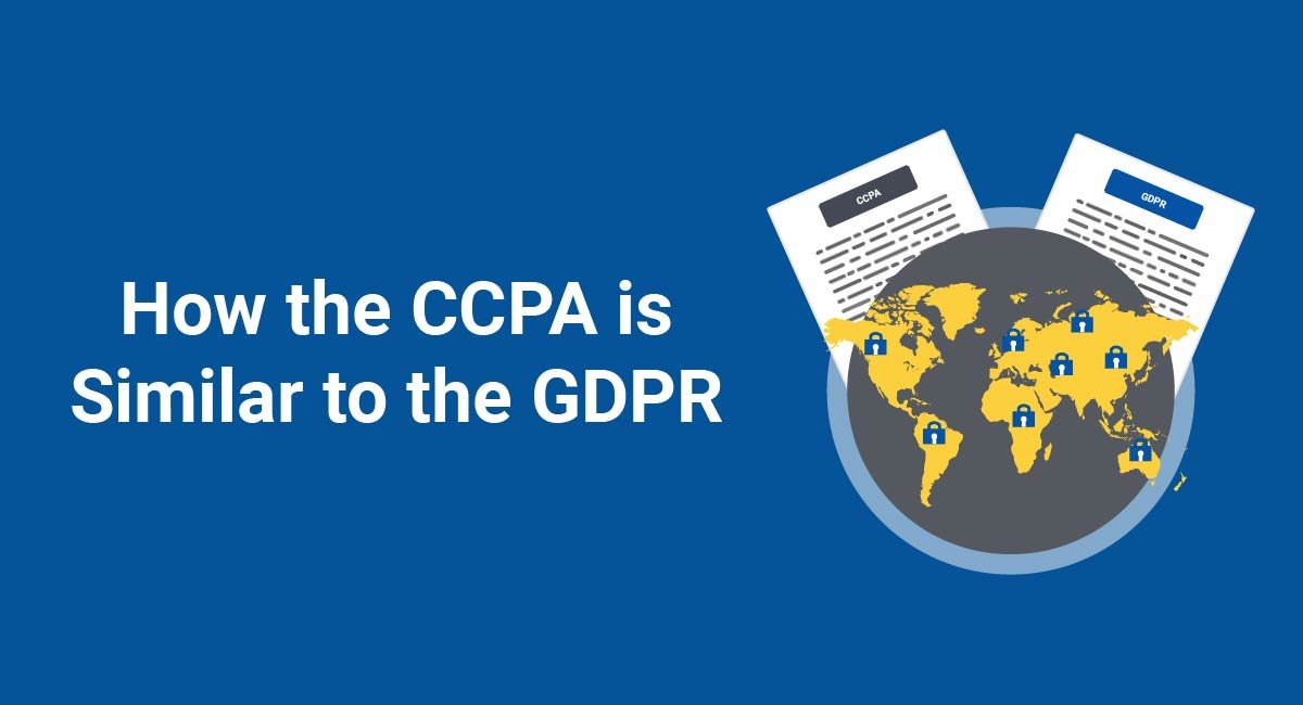 How the CCPA is Similar to the GDPR