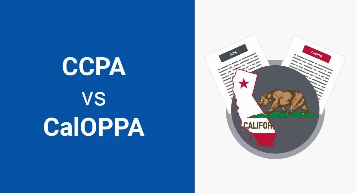 Image for: CCPA versus CalOPPA