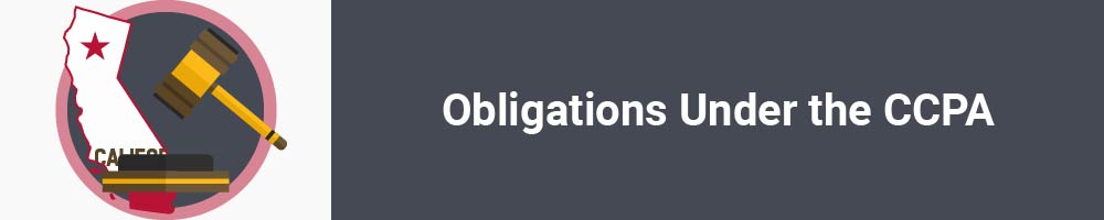 Obligations Under the CCPA