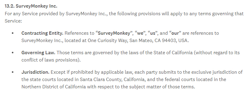 Surveymonkey Terms of Use: Governing Law and Jurisdiction clause