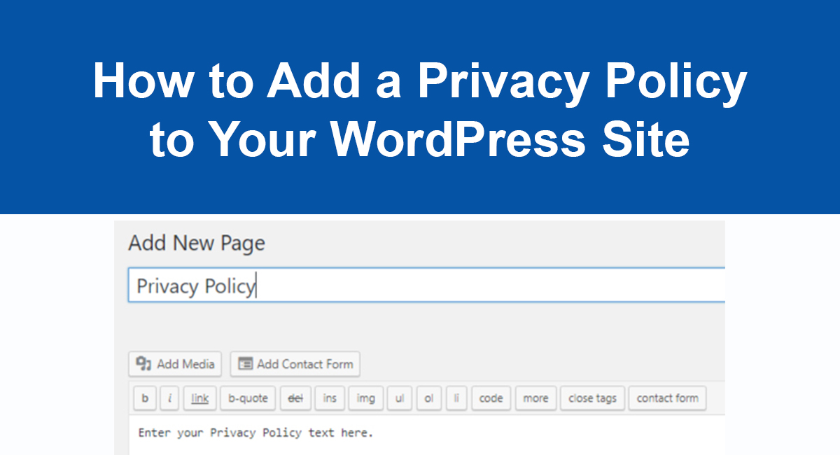Image for: How to Add a Privacy Policy to Your WordPress Site