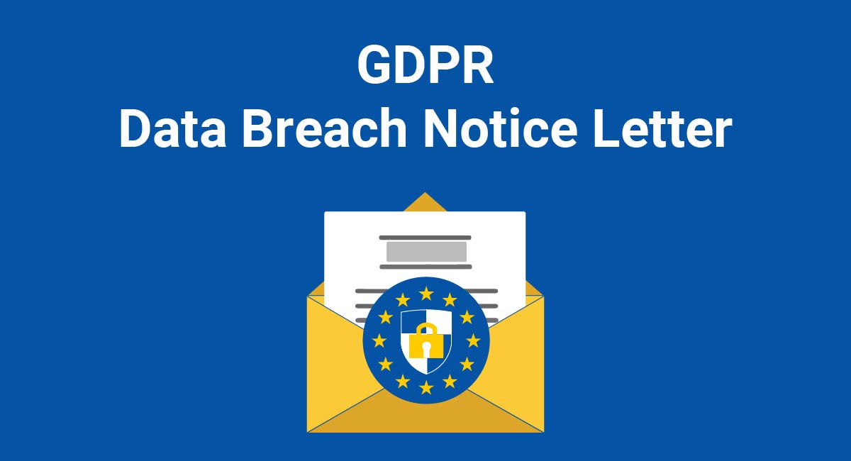 Image for: GDPR Data Breach Notice Letter