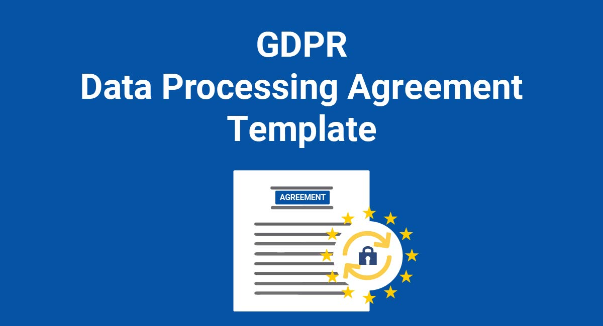 GDPR Data Processing Agreement Template