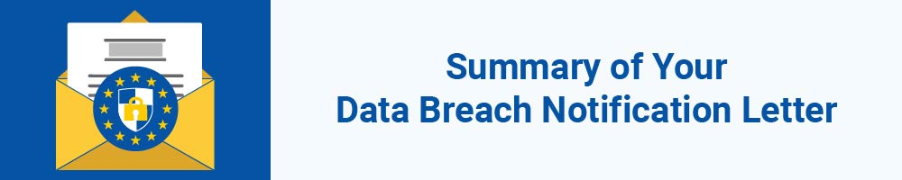 Summary of Your Data Breach Notification Letter