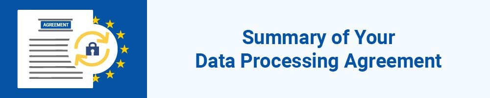Summary of Your Data Processing Agreement