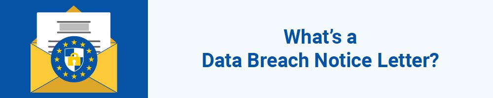 What's a Data Breach Notice Letter?